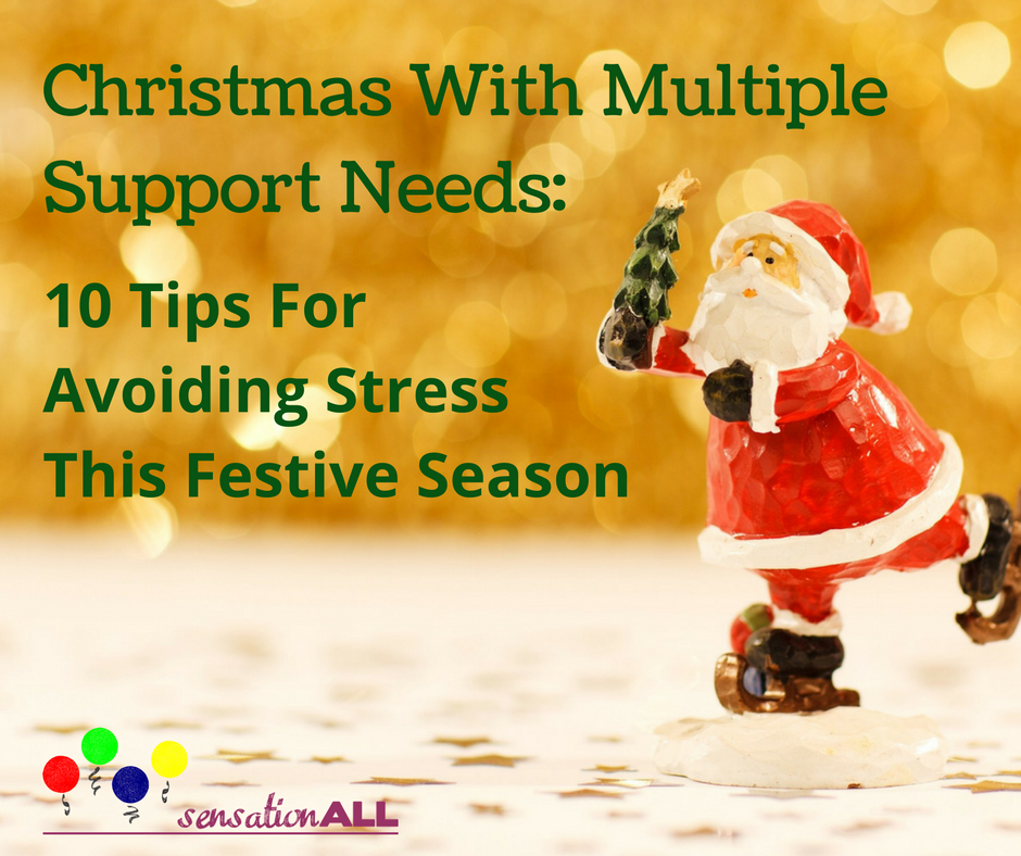 christmas-with-multiple-support-needs-10-tips-for-avoiding-stress-this-festive-season